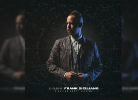 Frank Siciliano feat Ghemon – L'Ultima Notte Assieme Il nuovo video estratto da L.U.N.A.