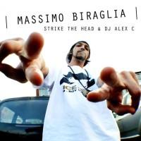 """Strike The Head & Dj Alex C regalano un inedito """"Massimo Biraglia"""""""