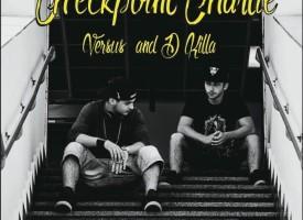 Versus e D Killa : Checkpoint Charlie è fuori ora in free download!