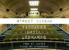 Testo : Street Cinema – Vacca ft. Amill Leonardo