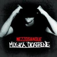 Mezzosangue – Musica Cicatrene