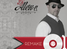 "Remake l'EP di Dj Alex C finalmente in ""Free Downlaod"""