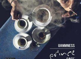Prince Café é finalmente fuori, disponibile in digitale il nuovo disco di UanmNess