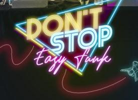 Don't Stop il nuovo video degli Easy Funk