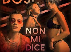 "DOSE – ""NON MI DICE NIENTE"""