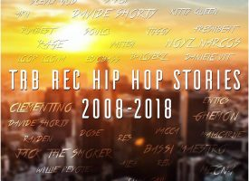 """TRB rec Hip Hop Stories 2008-2018"""