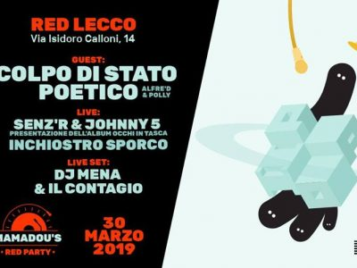 Mamadou 's Red Party | Sabato 30 Marzo