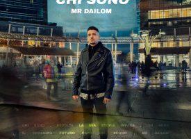 """Mr Dailom: da """"Porno Giapponesi"""" e """"Meridionali"""" a """"Chi sono"""", il nuovo singolo"""