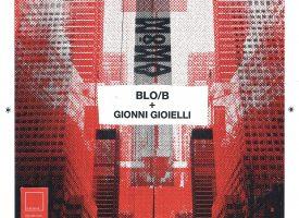 Aldebaran Records porta su vinile MoMA di Gionni Gioielli & Blo/B