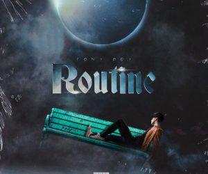 """""""Routine"""" è il nuovo singolo di Tony Boy"""