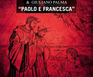 """""""Paolo & Francesca"""": il primo singolo di """"INFERNVM"""" di Claver Gold & Murubutu vede la collaborazione di Giuliano Palma"""