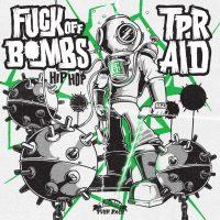 Toscana Punk Rock – TPR Aid – FUCK OFF BOMBS 2020