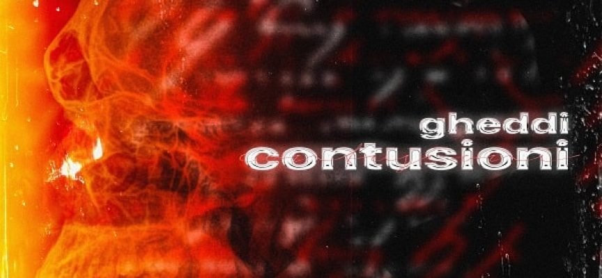 """""""Contusioni"""": nel suo secondo album Gheddi racconta di come il dolore gli ha cambiato la vita"""