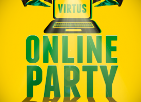 VIRTUS – ONLINE PARTY