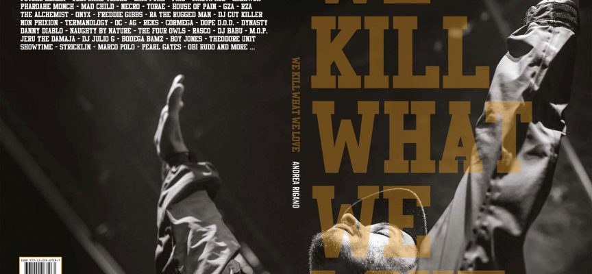 """We Kill What We Love"", dieci anni di Hip-Hop internazionale in 150 scatti artistici"