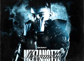 """""""Mezzanotte"""" è il nuovo punto di svolta nella carriera di Skinny, tra i giovani più in vista della nuova scena rap italiana"""