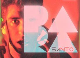 PARA, una sfida personale. Il nuovo singolo di SANTO fuori il 7 maggio